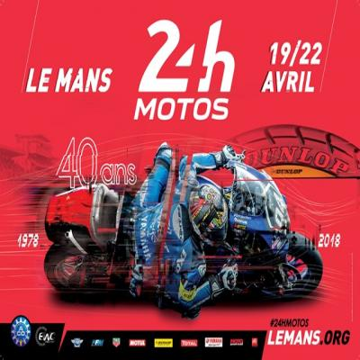 le mans l 39 affiche officielle des 24 heures motos 2018 le maine libre. Black Bedroom Furniture Sets. Home Design Ideas